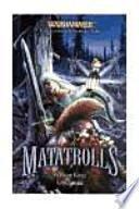 Matatrolls