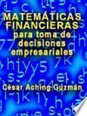 Matemáticas financieras para toma de decisiones empresariales