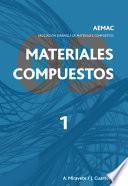Materiales compuestos AEMAC 2003. Volumen 1