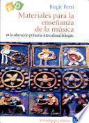 Materiales para la enseñanza de música en la educación primaria intercultural bilingüe