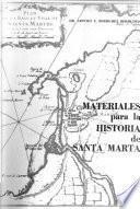 Materiales para la historia de Santa Marta