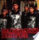Mazahuacholoskatopunk