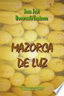 Mazorca de Luz