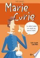 Me llamo Marie Curie