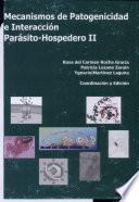 Mecanismos de Patogenicidad e Interacción : Parásito-Hospedero II