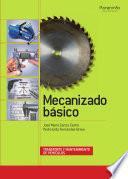 Mecanizado básico : transporte y mantenimiento de vehículos