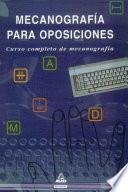 Mecanografia Para Oposiciones. Curso Completo de Mecanografia.e-book