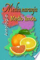 Media Naranja Medio Limón