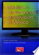 Medición de Audiencias de Televisión en México