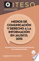 Medios de comunicación y derecho a la información en Jalisco, 2015