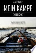 Mein Kampf (Mi Lucha)