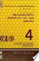 Mejoramiento genético de las abejas. 4 Orientaciones técnicas
