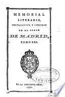 Memorial literario instructivo y curioso de la Corte de Madrid