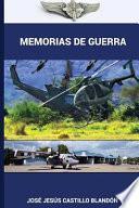 Memorias de Guerra - Edicion Ampliada