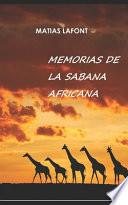 Memorias de la Sabana Africana