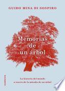 Memorias de un árbol