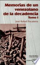 Memorias de un venezolano de la decadencia: Castro y Gómez