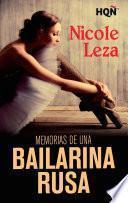 Memorias de una bailarina rusa