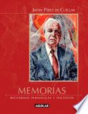 Memorias. Recuerdos personales y políticos