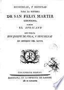 Memorias y noticias para la historia de San Félix martir gerundense llamado el Africano