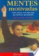 Mentes Motivadas/ Motivated Minds