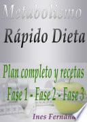 Metabolismo Rápido Dieta Plan completo y recetas Fase 1 - Fase 2 - Fase 3