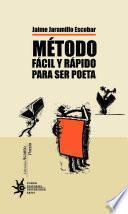 Método fácil y rápido para ser poeta