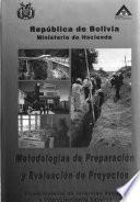 Metodologías de preparación y evaluación de proyectos