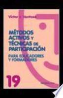 Métodos activos y técnicas de participación