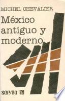 México antiguo y moderno