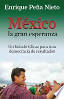 México, la gran esperanza