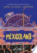 Mexicoland
