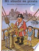 Mi abuelo es pirata