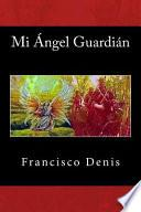 Mi Angel Guardian