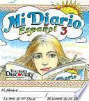 Mi Diario Espanol 3