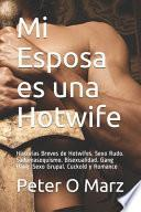 Mi Esposa es una Hotwife