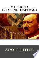 Mi Lucha (Spanish Edition)
