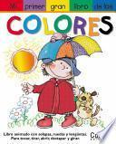 Mi Primer Gran Libro De Los Colores / My First Jumbo Book of Colors