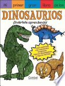 Mi Primer Gran Libro De Los Dinosaurios / My First Jumbo Book of Dinosaurs