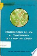 Micrologia, Historia y Biologia de la Roya del Cafeto