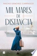 Mil mares de distancia