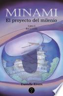 Minami. Libro I