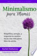 Minimalismo para Mamás