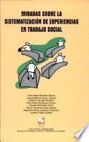 Miradas sobre la sistematización de experiencias en trabajo social