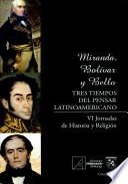 Miranda, Bolívar y Bello