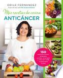 Mis recetas de cocina anticancer / My Anticancer Recipes
