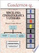 Miscelánea cinematográfica y literaria