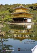 Mito y simbolismo en el jardín japonés