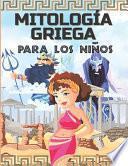 Mitología Griega Para Los Niños