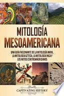 Mitología mesoamericana